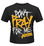 Asking Alexandria T-shirt DON'T Pray