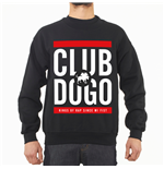 "Club Dogo Sweatshirt - ""RUN DOGO """