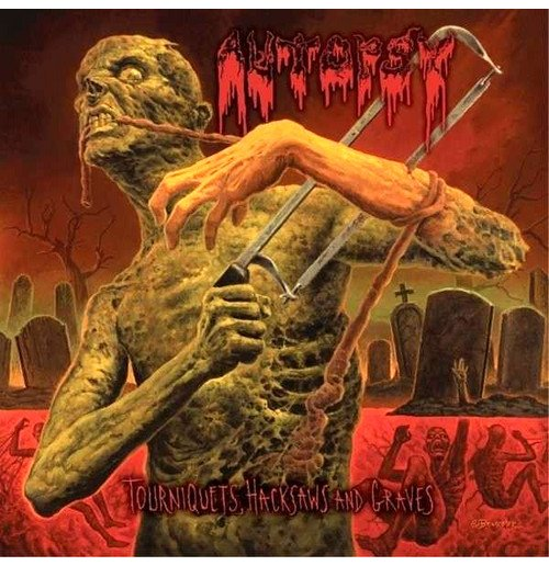 Vynil Autopsy - Tourniquets, Hacksaws And Graves