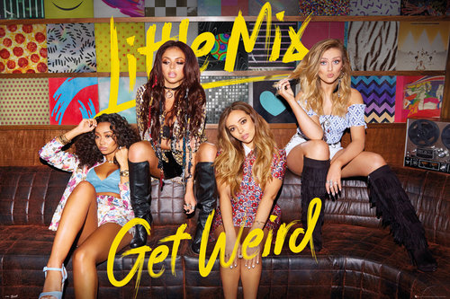 Little Mix Get Weird (Bravado) Maxi Poster