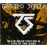 Vynil Twisted Sister - Club Daze Vol.2 (2 Lp)