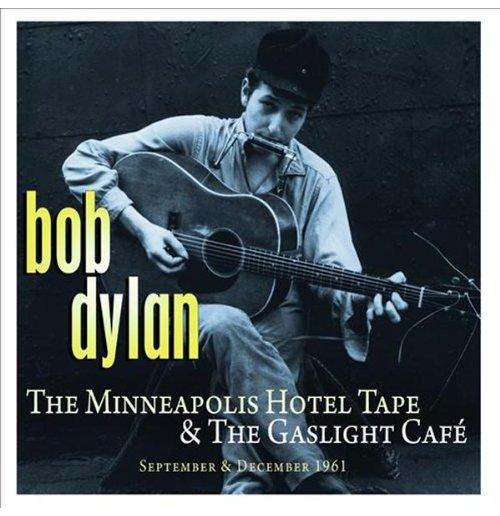 Vynil Bob Dylan - The Minneapolis Hotel & The Gaslight Cafe (2 Lp)