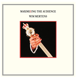 Vynil Wim Mertens - Maximizing The Audience (2 Lp)