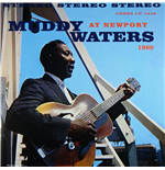 Vynil Muddy Waters - Muddy Waters At Newport 1960