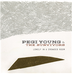 Vynil Pegi Young & The Survivors - Lonely In A Crowded Room
