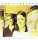 Vynil Foo Fighters - Live In Toronto   April 3  1996