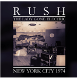 Vynil Rush - The Lady Gone Electric (2 Lp)