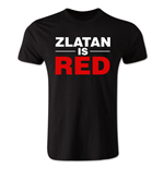 Zlatan Ibrahimovic Zlatan is Red T-shirt (black)