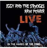Vynil Iggy & The Stooges - Raw Power - Live In The Hands Of The Fans