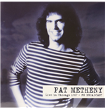 Vynil Pat Metheny - Live In Chicago 1987  Fm Broadcast