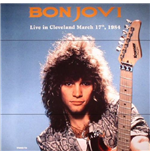 Vynil Bon Jovi - Live In Cleveland March 17Th 1984