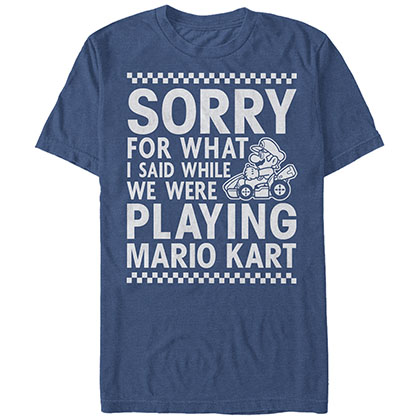 NINTENDO Sorry For What I Said When We Were Playing Mario Kart Blue T-Shirt