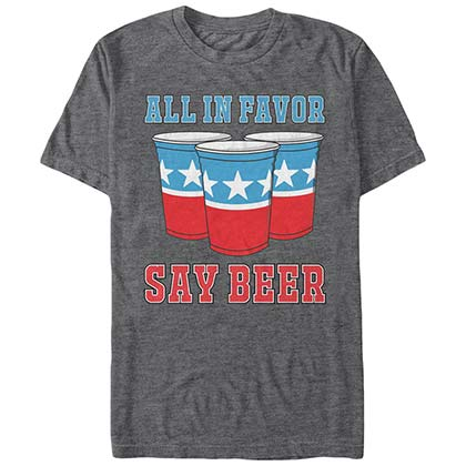 Red White and Blue All In Favor Say Beer Tshirt
