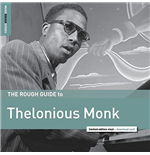 Vynil Thelonious Monk - The Rough Guide To Thelonious Monk
