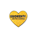 Frank Zappa Badge Broken Hearts Are For Assholes (GOLD)