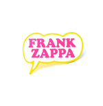 Frank Zappa Badge Bubble