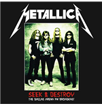 Vynil Metallica - Seek & Destroy: The Dallas Arena Broadcast