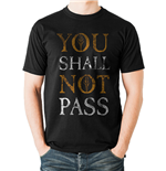 Lord Of The Rings - You Shall Not Pass Text - Unisex T-shirt Black