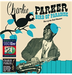 Vynil Charlie Parker - Bird Of Paradise - Best Of The Dial Masters [Ltd.Ed. Green Vinyl]