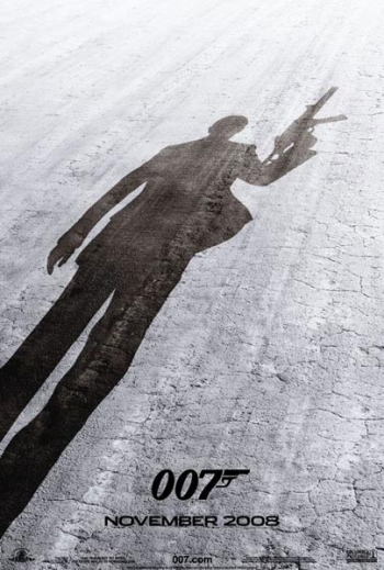 James Bond Quantum Of Solace (TEASER) Poster